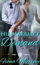 His Marriage Demand ebook by Fiona Murphy
