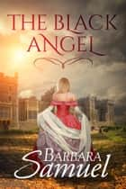 The Black Angel ebook by