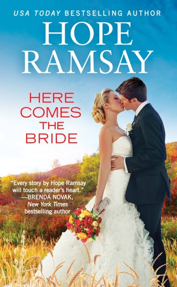 Here Comes the Bride ebook by Hope Ramsay