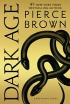 Dark Age ebook by Pierce Brown