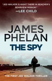 The Spy ebook by James Phelan