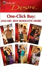 One-Click Buy: January 2010 Silhouette Desire ebook by Leanne Banks, Catherine Mann, Sara Orwig,...