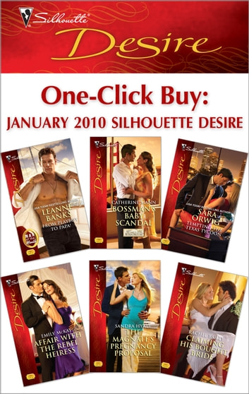 One-Click Buy: January 2010 Silhouette Desire ebook by Leanne Banks,Catherine Mann,Sara Orwig,Emily McKay,Sandra Hyatt,Rachel Bailey