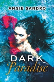 Dark Paradise ebook by Angie Sandro