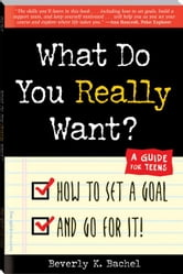 What Do You Really Want? ebook by Bachel, Beverly K.