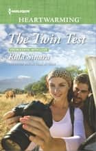 The Twin Test ebook by Rula Sinara