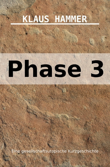 Phase 3 ebook by Klaus Hammer