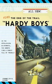 The End of the Trail ebook by Franklin W. Dixon