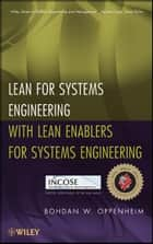 Lean for Systems Engineering with Lean Enablers for Systems Engineering ebook by Bohdan W. Oppenheim