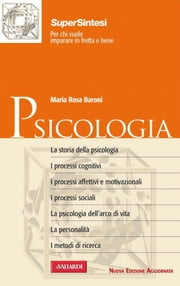Psicologia - Sintesi Super ebook by Maria Rosa Baroni