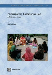 Participatory Communication: A Practical Guide ebook by Tufte, Thomas
