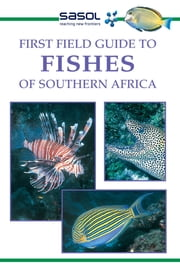 First Field Guide to Fishes of Southern Africa ebook by Rudy van der Elst