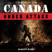 Canada Under Attack ebook by Jennifer Crump