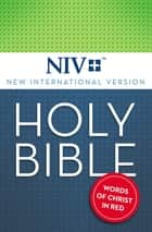 NIV, Holy Bible, eBook, Red Letter ebook by