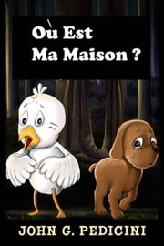 Où est ma maison ? ebook by John G. Pedicini