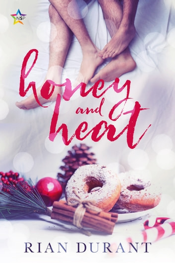 Honey and Heat ebook by Rian Durant