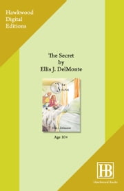 The Secret ebook by Ellis J. Delmonte