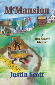 McMansion - A Ben Abbott Mystery ebook by Justin Scott