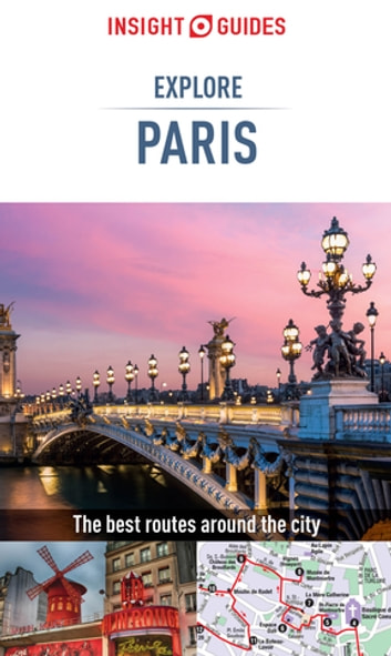 Insight Guides: Explore Paris ebook by Insight Guides