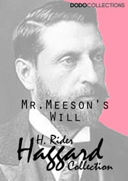Mr. Meeson's Will ebook by H. Rider Haggard