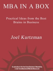 MBA in a Box - Practical Ideas from the Best Brains in Business ebook by Joel Kurtzman,Glenn Rifkind,Victoria Griffith