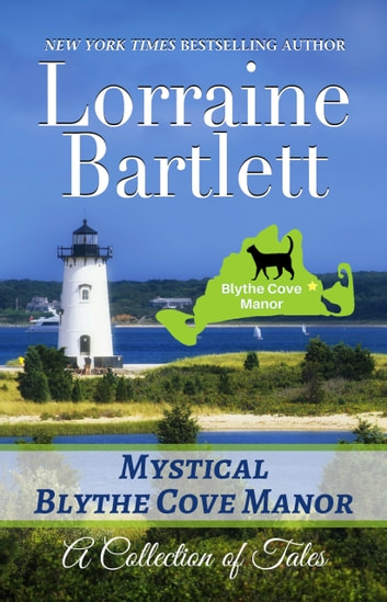 Mystical Blythe Cove Manor ebook by Lorraine Bartlett