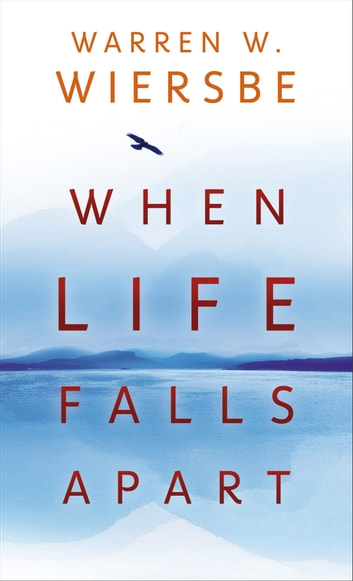 When Life Falls Apart 電子書 by Warren W. Wiersbe
