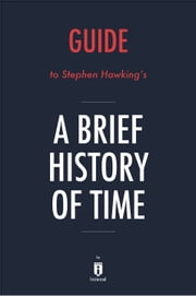 Guide to Stephen Hawking's A Brief History of Time by Instaread