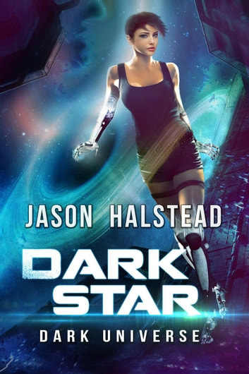 Dark Star - Dark Universe, #4 ebook by Jason Halstead