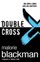 Double Cross - Book 4 ebook by Malorie Blackman