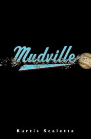 Mudville ebook by Kurtis Scaletta