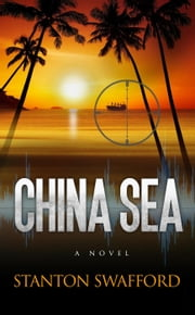 China Sea ebook by STANTON SWAFFORD