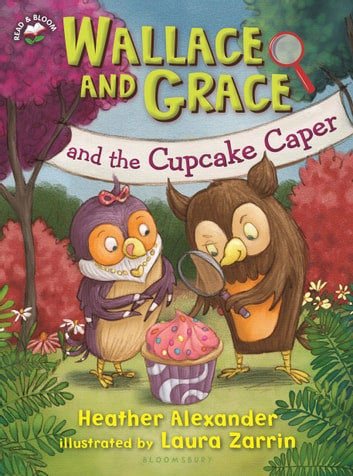 Wallace and Grace and the Cupcake Caper ebook by Heather Alexander