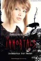 The Immortals: Gefährtin der Nacht ebook by Melissa de la Cruz, Franziska Jaekel