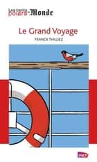 Le grand voyage ebook by Franck Thilliez