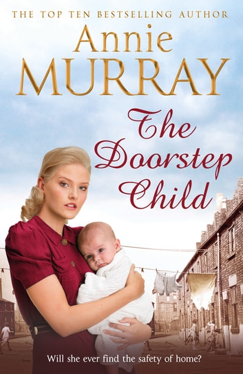 The Doorstep Child ebook by Annie Murray