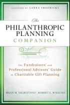 The Philanthropic Planning Companion ebook by Brian M. Sagrestano,Robert E. Wahlers,Laura Fredricks