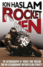 Rocket Men ebook by Ron Haslam,Leon Haslam
