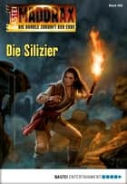 Maddrax - Folge 458 - Die Silizier ebook by Ben Calvin Hary
