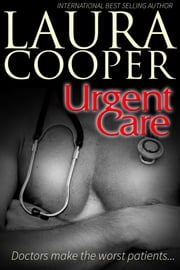 Urgent Care ebook by Laura B. Cooper