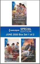 Harlequin Special Edition June 2020 - Box Set 1 of 2 ebook by Allison Leigh, Helen Lacey, Laurel Greer