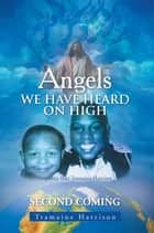 Angels We Have Heard On High ebook by Tramaine Harrison