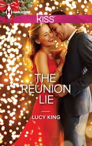 The Reunion Lie ebook by Lucy King