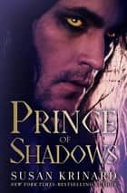 Prince of Shadows ebook by Susan Krinard