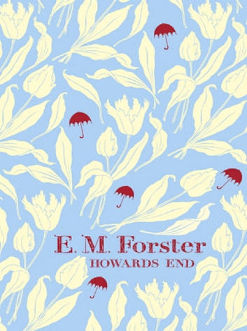 Howards End ebook by E M Forster