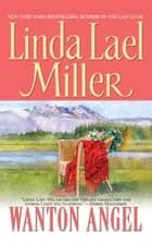 Wanton Angel ebook by Linda Lael Miller