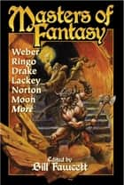 Masters of Fantasy ebook by Bill Fawcett, Brian Thomsen