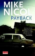 Payback - Kaapstadtrilogie 1 ebook by Mike Nicol, Ton Heuvelmans