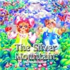 The Silver Fountain ebook by