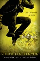 Instinct - Chronicles of Nick ebook by Sherrilyn Kenyon